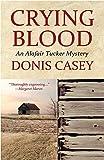 Crying Blood (Alafair Tucker Mysteries)