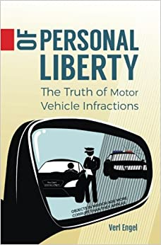 Of Personal Liberty: the truth of motor vehicle infractions