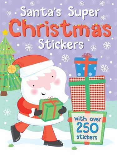 Read Online Santa's Super Christmas Stickers: With Over 300 Stickers! PDF