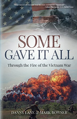 Best! Some Gave it All: Through the Fire of the Vietnam War<br />T.X.T