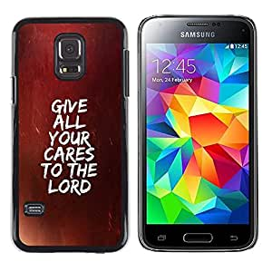 Paccase / SLIM PC / Aliminium Casa Carcasa Funda Case Cover para - BIBLE Give All Your Cares To The Lord - Samsung Galaxy S5 Mini, SM-G800, NOT S5 REGULAR!