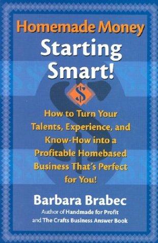 Homemade Money: Starting Smart