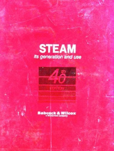 Steam: Its Generation and Use, 40th Edition by Babcock & Wilcox (1992-01-01)