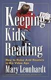 Keeping Kids Reading, Mary Leonhardt, 0517888491