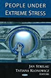 People under Extreme Stress, Jan Strelau, 1594545707