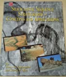 Siliciclastic Sequence Stratigraphy : Concepts and Applications, Posamentier, Henry W. and Allen, George P., 1565760700