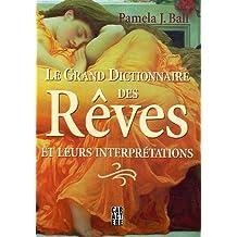 Grand dictionnaire des Rêves Le