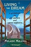 Living the Dream, Melanie Mulhall, 0972329501