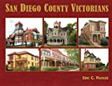 San Diego County Victorians, Eric Pahlke, 098009500X