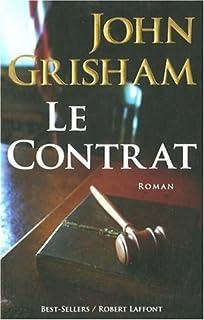 Le contrat : roman, Grisham, John