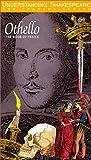 Understanding Shakespeare:Othello [VHS]