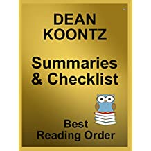 DEAN KOONTZ BOOKS LISTED IN ORDER WITH SUMMARIES, ORDERING INFO AND CHECKLIST : Dean Koontz Has Written Over 100 Novels and Short Stories - All Books Listed ... and Summaries (Best Reading Order Book 80)
