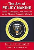 The Art of Policymaking 9780321081032