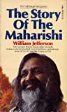 The Story of the Maharishi, William Jefferson, 0671805266