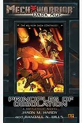 Mechwarrior: Dark Age #21: Principles of Desolation (A BattleTech Novel) Mass Market Paperback