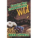 Country Boy: Conveniently Wild