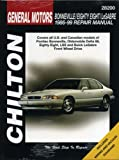 GM Bonneville/Eighty-Eight/LeSabre 1986-1999: Covers all U.S. and Canadian models of Pontiac Bonneville, Oldsmobile Eighty-Eight, LSS and Buick LeSabre (Chilton's Total Car Care Repair Manual)