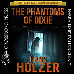 The Phantoms of Dixie Audiobook