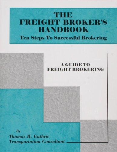 Read Online Freight Brokers Handbook ebook