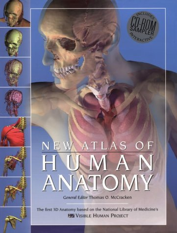The New Atlas of Human Anatomy with CDROM