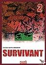 Survivant, Tome 2 : par Takao