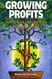 Growing Profits: How to Start and Operate a Backyard Nursery