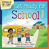 Get Ready for School!: Emma and Egor Sign Exact English