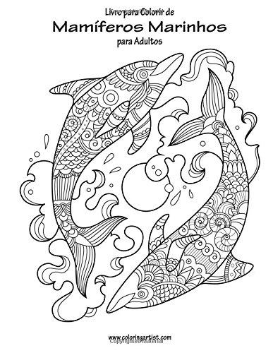 Amazon Com Livro Para Colorir De Mamiferos Marinhos Para Adultos