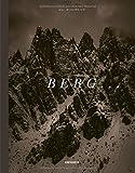 BERG ...: Die Alpen in 16 Begriffen