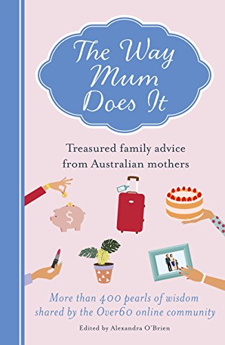 The Way Mum Does It by [O'Brien, Alexandra]
