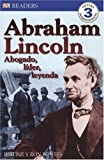 Abraham Lincoln, Ron Fontes, 0756621291