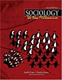 Sociology : The New Millennium, Kunz, Jenifer and Stuart, Claudia, 0757520820