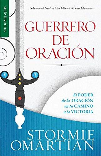 Guerrero de oración // Prayer Warrior (Spanish Edition)