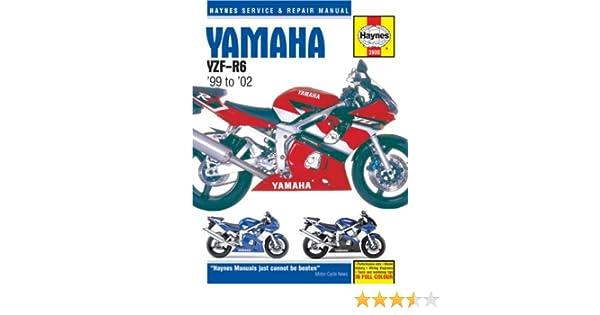 yamaha yzf r6 99 to 02 haynes service repair manual ken rh amazon com 01 R6 Specs 2002 R6 Top Speed