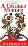 A Catered Murder (Mystery with Recipes, No. 1)