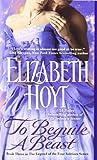 To Beguile a Beast, Elizabeth Hoyt, 0446406937