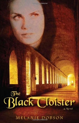 The Black Cloister: A Novel