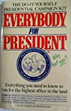 Everybody for President, Gil Campbell and Martha Gorman, 0894807617