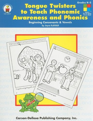 Download Tongue Twisters to Teach Phonemic Awareness And Phonics: Beginning Consonants And Vowels ebook