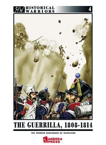 Download Guerilla 1808-1814: Napoleon's Spanish Nightmare (Historical Warriors) pdf epub