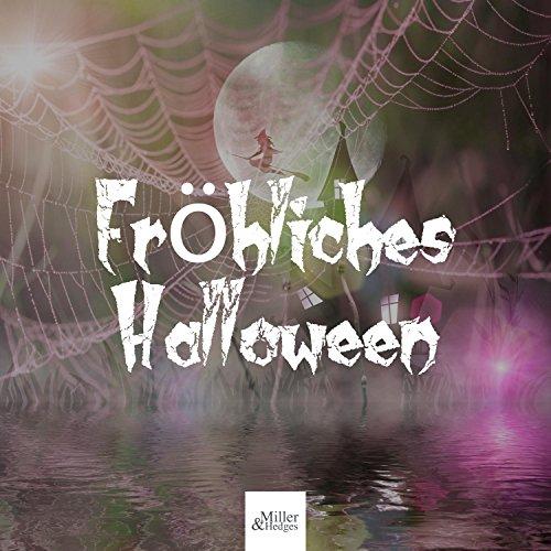 Fröhliches Halloween - Gruselige Soundeffekte, Halloween-Party, Zombie, Wölfe, Gruselige Musik