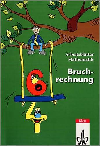 Arbeitsblätter Mathematik Bruchrechnung: Kopiervorlagen Klassen 5-7 ...