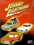 Tomart's Price Guide to Johnny Lightning Vehicles, Mac Ragan, 0914293508