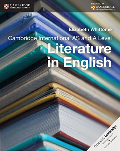 Cambridge International AS and A Level Literature in English Coursebook (Cambridge International Examinations)