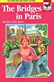 img - for The Bridges in Paris - Going To Series: Going to Paris book / textbook / text book