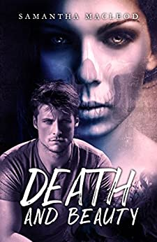 Death and Beauty: A Romance Inspired by Norse Mythology by [MacLeod, Samantha]