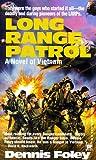 Long Range Patrol, Dennis Foley, 0804107076