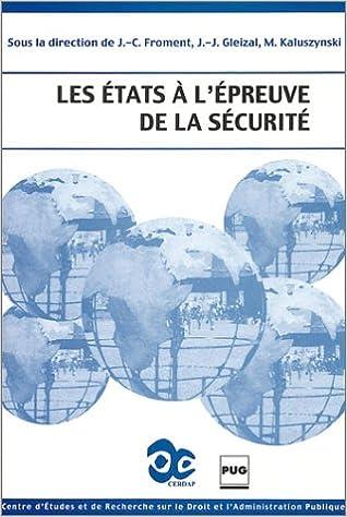 Télécharger en ligne Les Etats à l'épreuve de la sécurité epub pdf