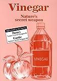 Vinegar: Nature's secret weapon