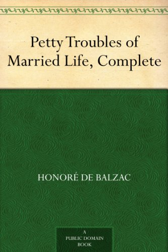 Petty Troubles of Married Life, Complete (English Edition)